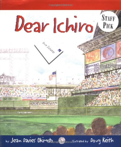 Dear Ichiro: Okimoto, Jean Davies