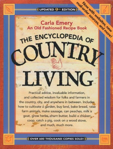 9781570613777: The Encyclopedia of Country Living: An Old Fashioned Recipe Book