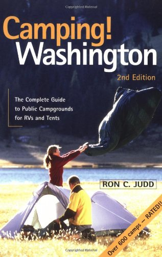 9781570613838: Camping! Washington: The Complete Guide to Public Campgrounds for RVs and Tents