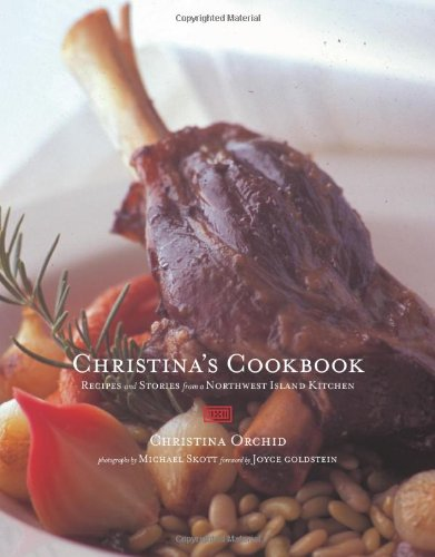 Christina's Cookbook: Recipes and Stories from a: Orchid, Christina