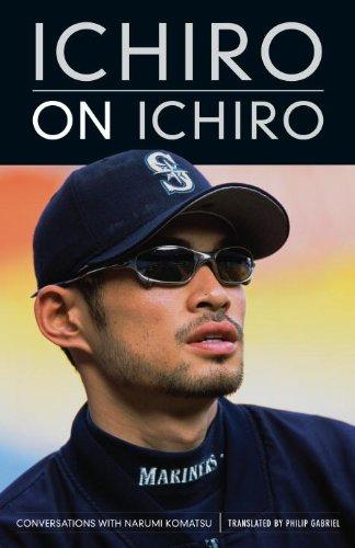 9781570614316: Ichiro On Ichiro: Conversations With Narumi Komatsu