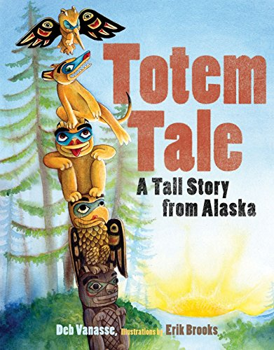 9781570614392: Totem Tale: A Tall Story from Alaska (PAWS IV)