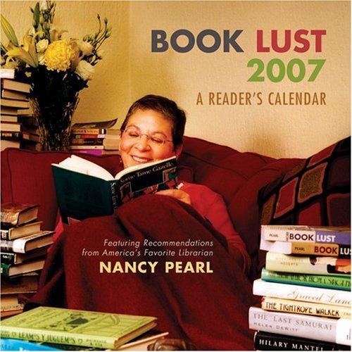 Book Lust 2007: A Reader's Calendar (1570614954) by Nancy Pearl; David 3=belisle