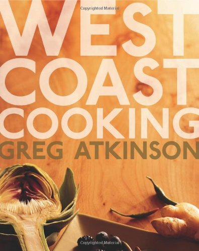 9781570615740: West Coast Cooking