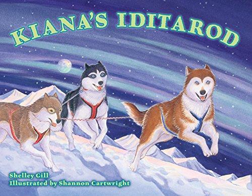 Kiana's Iditarod: Gill, Shelley