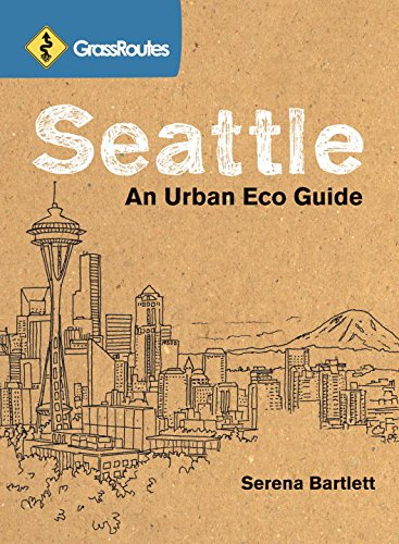 9781570616099: GrassRoutes Seattle: An Urban Eco Guide
