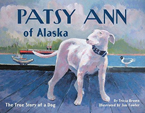 9781570616976: Patsy Ann of Alaska: The True Story of a Dog (PAWS IV)