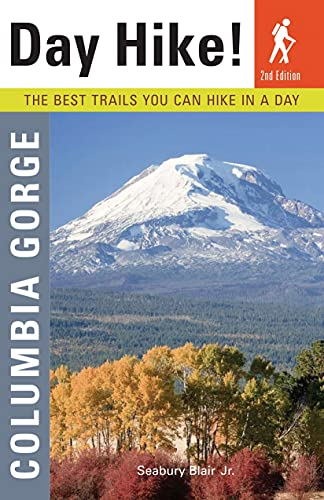 9781570617294: Day Hike! Columbia Gorge, 2nd Edition: The Best Trails You Can Hike In a Day