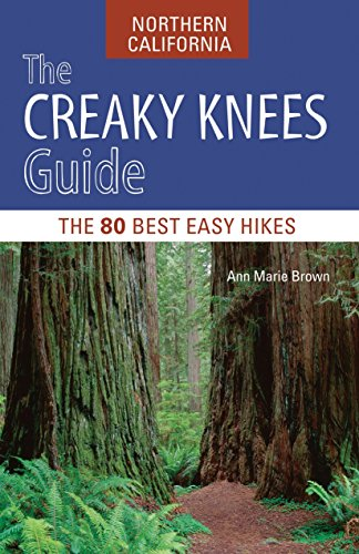 9781570617416: The Creaky Knees Guide Northern California: The 80 Best Easy Hikes