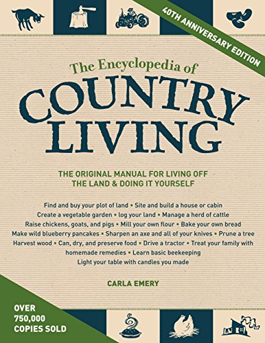 9781570618406: The Encyclopedia of Country Living, 40th Anniversary Edition: The Original Manual for Living off the Land & Doing It Yourself