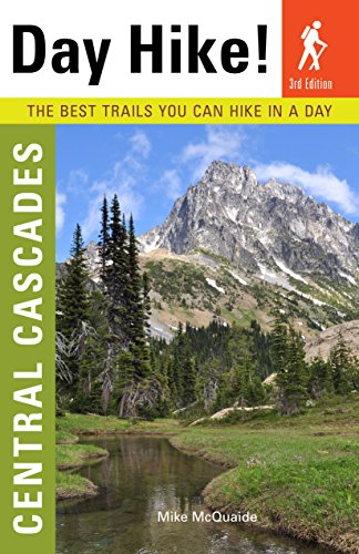 9781570618482: Day Hike! Central Cascades, 3rd Edition: More Than 65 Trails You Can Hike in a Day