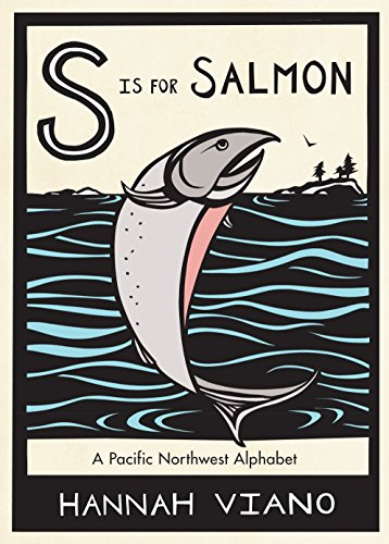 9781570618734: S Is for Salmon: A Pacific Northwest Alphabet