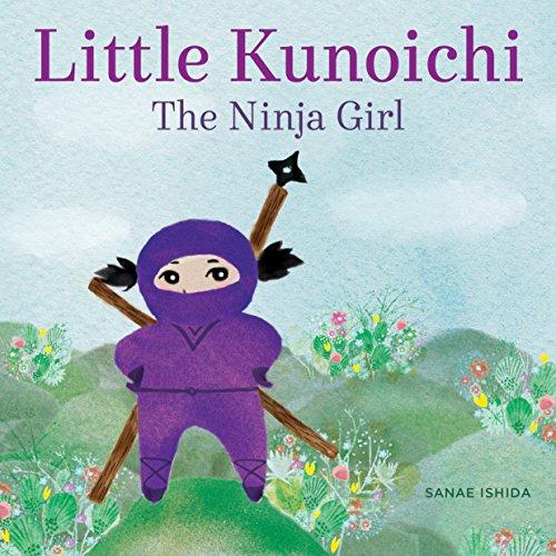 9781570619540: Little Kunoichi the Ninja Girl
