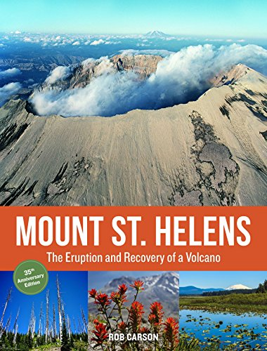 9781570619793: Mount St. Helens 35th Anniversary Edition: The Eruption and Recovery of a Volcano