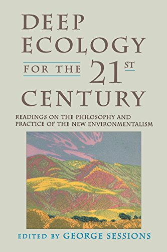 9781570620492: Deep Ecology for the Twenty-First Century: Readings on the Philosophy and Practice of the New Environmentalism