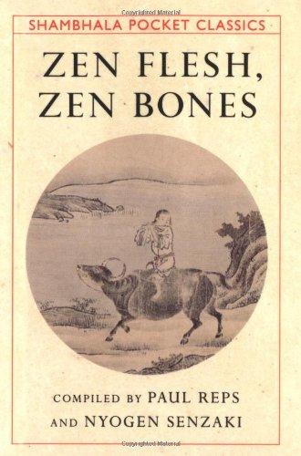 9781570620638: Zen Flesh, Zen Bones (Shambhala Pocket Classics)