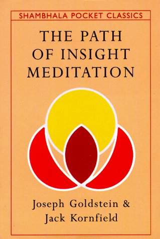 9781570620690: The Path of Insight Meditation (Shambhala Pocket Classics)