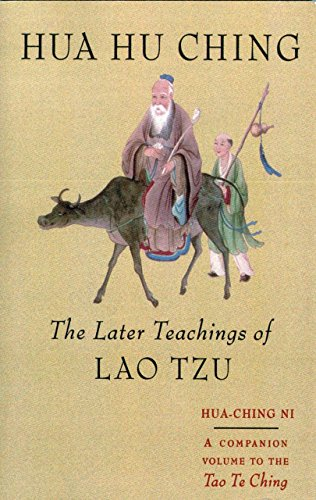 9781570620799: Hua Hu Ching : The Later Teachings of Lao Tzu