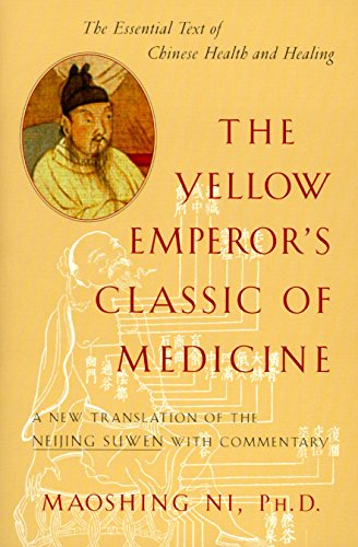9781570620805: The Yellow Emperor's Classic of Medicine: A New Translation of the Neijing Suwen with Commentary