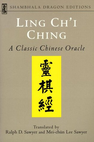 9781570620836: Ling Chi Ching: A Classic Chinese Oracle (Shambhala Dragon Editions)