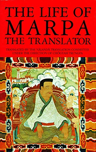 9781570620874: The Life of Marpa the Translator: Seeing Accomplishes All