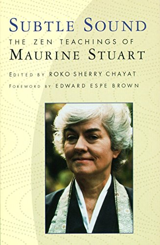 Subtle Sound: The Zen Teachings of Maurine: Chayat, Sherry