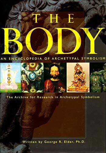 9781570620966: An Encyclopaedia of Archetypal Symbolism: The Body v.2: The Body Vol 2