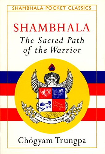 9781570621284: Shambhala: The Sacred Path of the Warrior (Shambhala Pocket Classics)