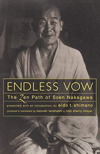 9781570621628: Endless Vow: The Zen Path of Soen Nakagawa