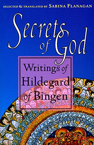 Secrets of God: Writings of Hildegard of Bingen (9781570621642) by Hildegard of Bingen