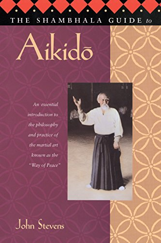 9781570621703: The Shambhala Guide to Aikido