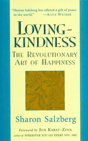 9781570621765: Lovingkindness: The Revolutionary Art of Happiness