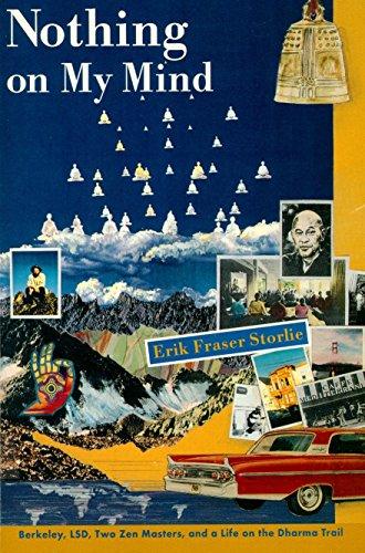 Nothing on My Mind: Berkeley, LSD, Two: Erik Storlie