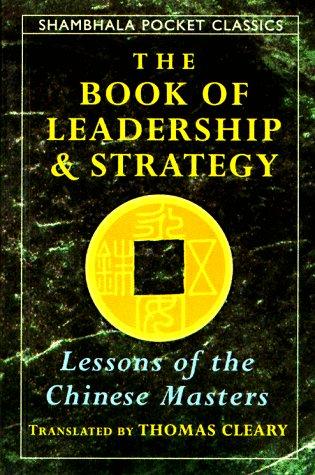 9781570622205: The Book of Leadership and Strategy (Shambhala Pocket Classics)