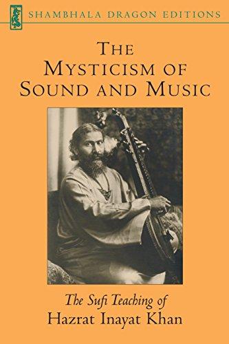 9781570622311: The Mysticism of Sound and Music: The Sufi Teaching of Hazrat Inayat Khan (Shambhala Dragon Editions)