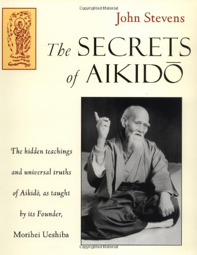 9781570622359: Secrets of Aikido