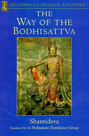 9781570622533: The Way of the Bodhisattva: Translation of the Bodhicharyavatara (Shambhala Dragon Editions)