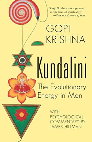 Kundalini: The Evolutionary Energy in Man: Gopi Krishna