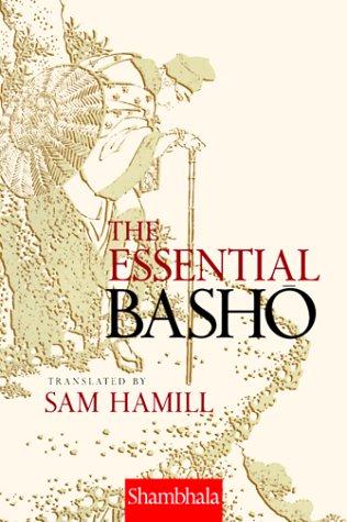 The Essential Basho: Matsuo Basho; Translator-Sam Hamill