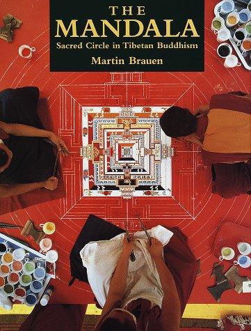 9781570622960: The Mandala: Sacred Circle in Tibetan Buddhism