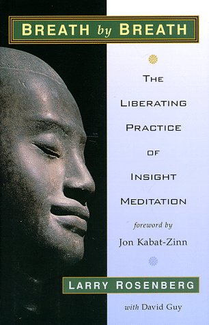 9781570623356: Breath By Breath: Liberating Practice of Insight Meditation