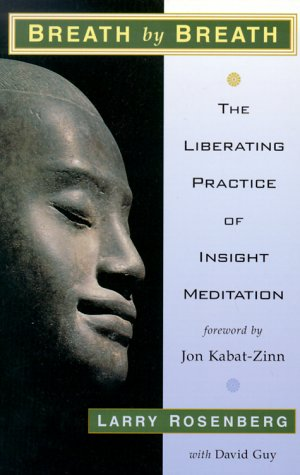 9781570623509: Breath by Breath: The Liberating Practice of Insight Buddhism