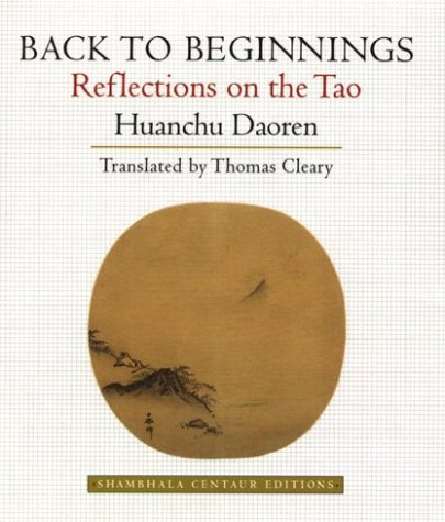 9781570623776: Back to Beginnings: Reflections on the Tao