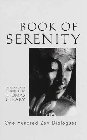 9781570623813: Book of Serenity: One Hundred Zen Dialogues