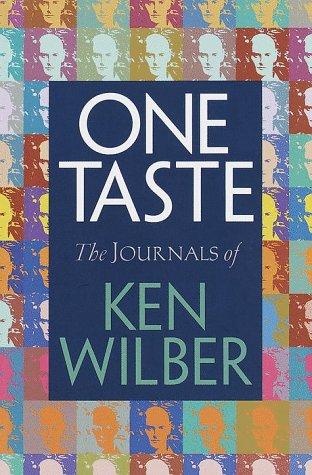 One Taste: Wilber, Ken