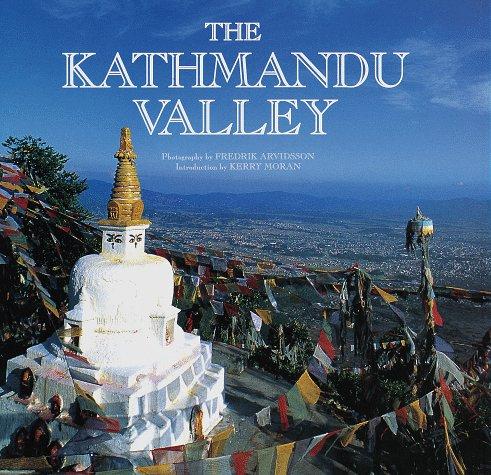 The Kathmandu Valley: Moran, Kerry