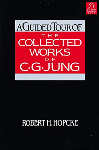 9781570624056: A Guided Tour of the Collected Works of C.G. Jung