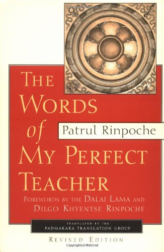 9781570624124: The Words of My Perfect Teacher, Revised Edition (Sacred Literature Series)