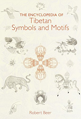 Encyclopedia of Tibetan Symbols & Motifs: Robert Beer