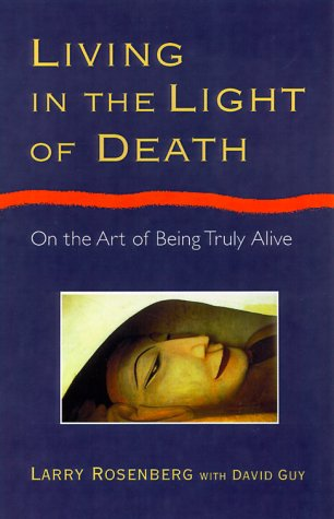 Living in the Light of Death
